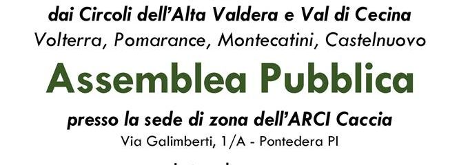 Arcicaccia Toscana: Assemblea Pubblica A Pontedera (PI)