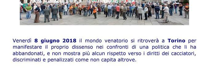 Torino, 8 Giugno, Sergio Sorrentino Invita I Cacciatori A Partecipare Alla Grande Manifestazione Dei Cacciatori